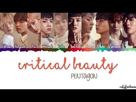 PENTAGON (펜타곤) - Critical Beauty (예뻐죽겠네) Lyrics [Color Coded_Han_Rom_Eng]