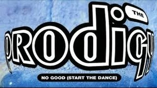 The Prodigy - No Good (Start The Dance) Incl. free download !!