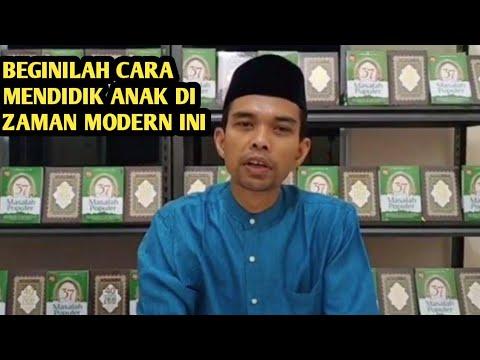 cara-mendidik-anak-dalam-islam-dizaman-modern---ustad-abdul-somad-lc.-ma