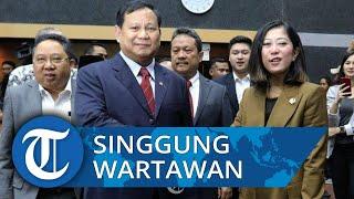 Prabowo Subianto Sampaikan Kelemahan Pertahanan Indonesia, Singgung Wartawan sambil Lihat Sekitarnya