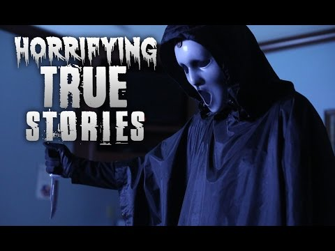 3 Horrifying TRUE Stories (Viewer Submissions XIII)