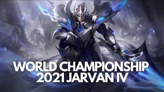 World Championship 2021: Jarvan IV