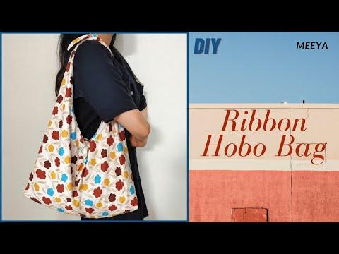 DIY Ribbon HoboBag Easy Tutorial 초보자도 가능한 리본 호보백 만들기  Shoulder Bag 숄더백만들기 천가방 Pattern 에코백 リボンホーボーバッグ