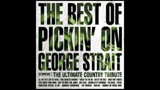 The Fireman - The Best of Pickin' On George Strait - Pickin' On Series