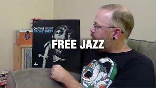 Vinyl Community: Free Jazz #1