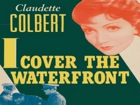 I Cover The Waterfront [1933] James Cruze