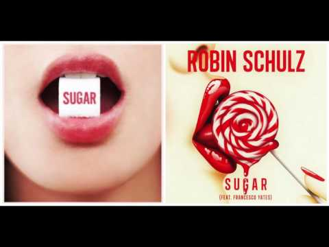 Sugar X Sugar - Maroon 5 vs. Robin Schulz feat. Francesco Yates