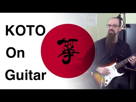 How To Do A Koto Imitation With Your Guitar