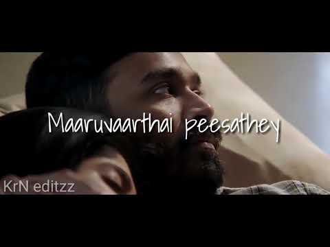 Maruvarthai Peesathey Slow Version