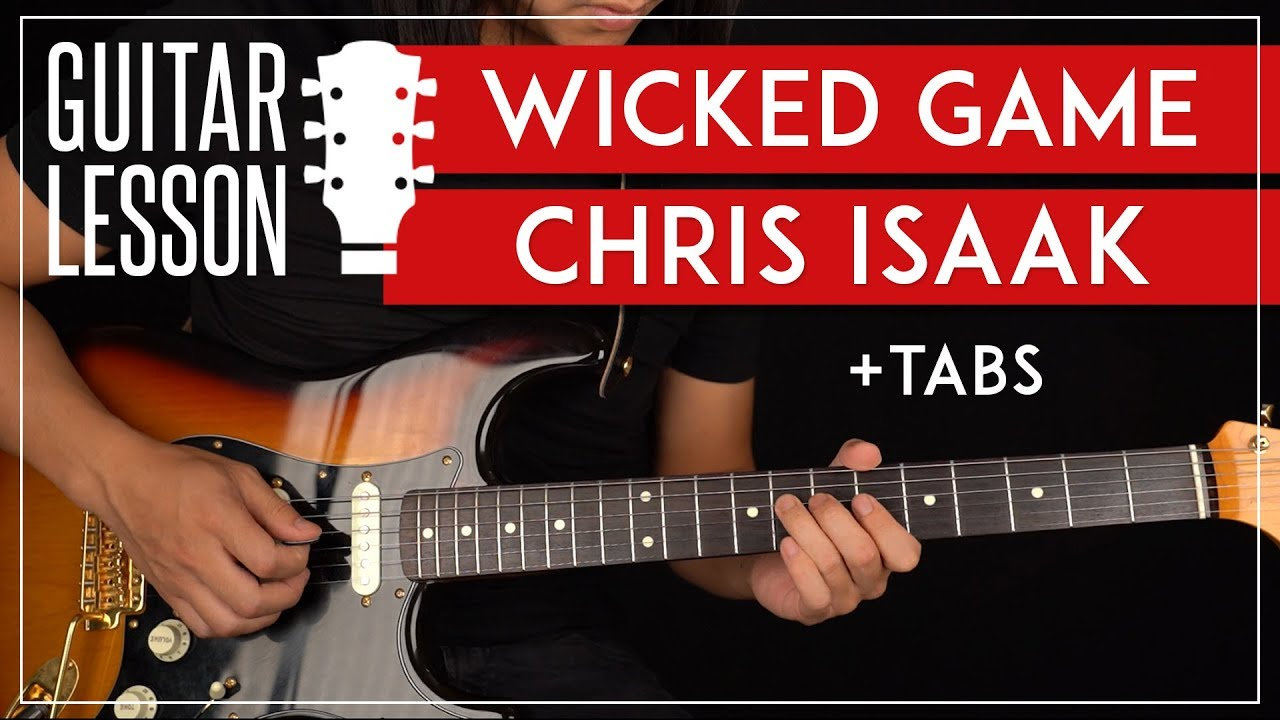 Wicked Game Guitar Tutorial 🎸 Chris Isaak Guitar Lesson |Easy Chords + TAB|