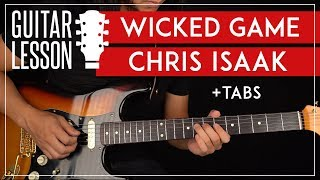 Wicked Game Guitar Tutorial 🎸 Chris Isaak Guitar Lesson  Easy Chords + TAB 