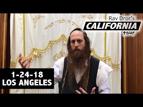 The Evil Inclination Can Only Affect Your Mind - California Tour 1/24/18