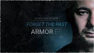 Forbidden Society - Forget The Past