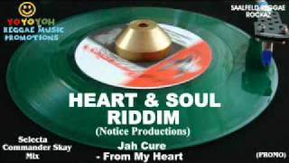 Heart & Soul Riddim Mix [November 2011] Notice Productions