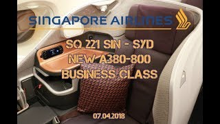 SQ 221 SIN - SYD | A380 New Business Class Flight Report | Singapore Airlines