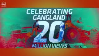 Celebrating 20 Million | Gangland | Mankirt Aulakh Feat Deep Kahlon | Dj Flow | Sukh Sanghera