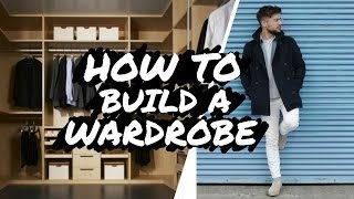 How to Build a Wardrobe | 4 Basic Tips to Build a Starters Wardrobe