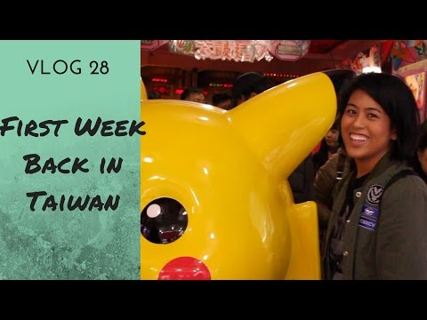 VLOG 28 | First Week Back in Taiwan!