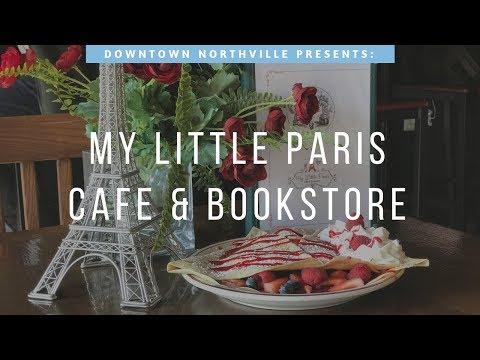 Downtown Northville Presents: My Little Paris Cafe & Bookstore