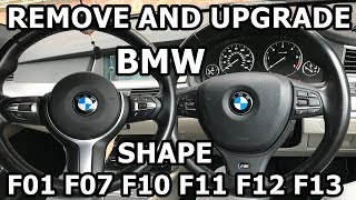 HOW TO REMOVE AND UPGRADE STEERING WHEEL BMW F10 F07 (5 SERIES) + MORE