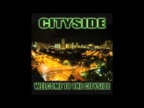 CitySide - Come On Pretty Baby