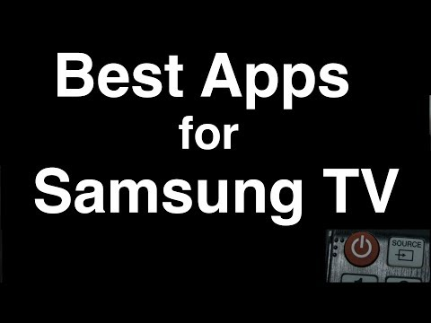 Best Apps for Samsung Smart TV