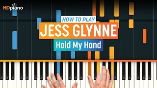 "ALL PARTS FREE - How To Play ""Hold My Hand"" by Jess Glynne 