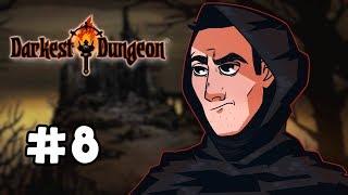 Sips Plays Darkest Dungeon (15/3/19) - #8 - A Dad in a Dungeon