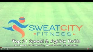 Top 21 Speed Agility Drills | Sweat City Athletic Performance Training