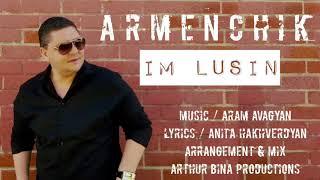 ARMENCHIK PREMIERE IM LUSIN New Single 2016