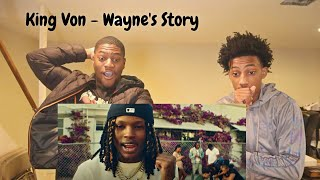 """KING VON"" WAYNE'S STORY REACTION VIDEO"