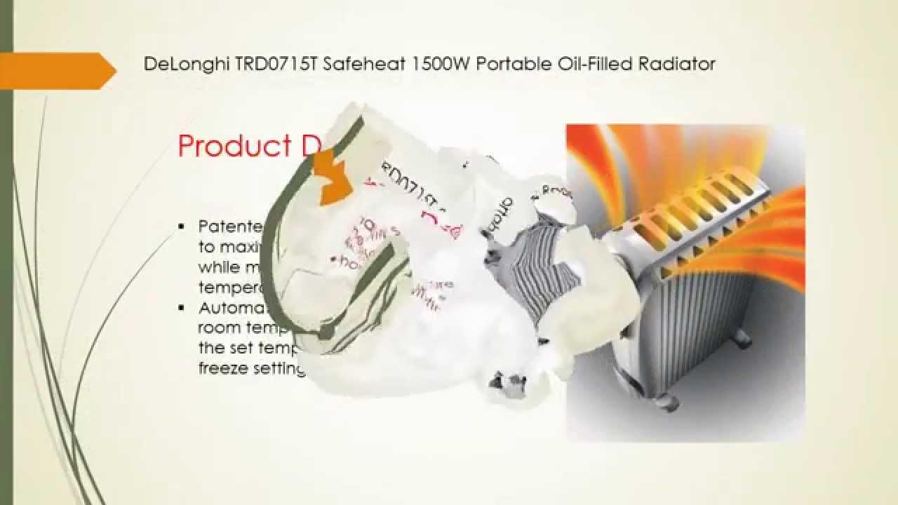 Delonghi safe heat oil filled radiator - Reviews Of Delonghi Trd0715t Safeheat 1500w Portable Oil Filled Radiator
