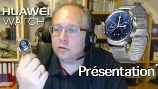 Huawei Watch (présentation, premières impressions)