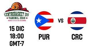 Puerto Rico v Costa Rica - Full Game - Centrobasket U15 Championship 2018