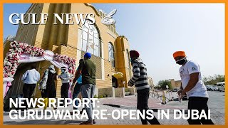 Gurudwara re-opens in Dubai after weeks of temporary closure