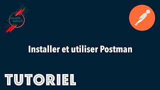 Miniature catégorie - Installer et utiliser Postman
