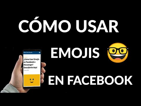 Cómo Usar Emojis en Facebook o Messenger