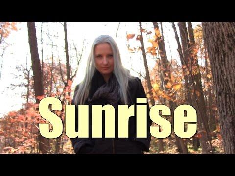 ☼ Sunrise ☼  Hania Original Song