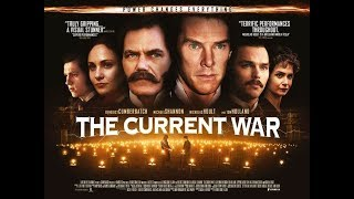 The Current War- Film Review
