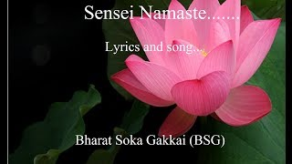 SGI song- Sensei Namaste (lyrics and audio)