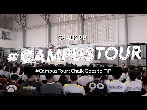 #ChalkCampusTour2018 Goes To TIP Manila