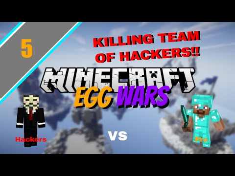 Minecraft Egg wars Ep 5: KILLING TEAM OF HACKERS!!