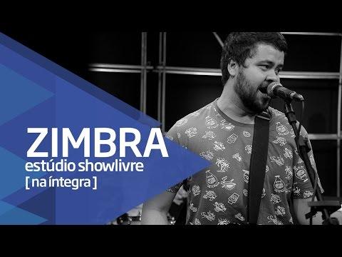 Zimbra no Estúdio Showlivre - Apresentação na íntegra