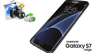 Recover Deleted Photos from Samsung Galaxy S7/S7 Edge
