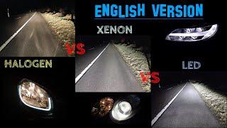 halogen vs xenon vs LED english version