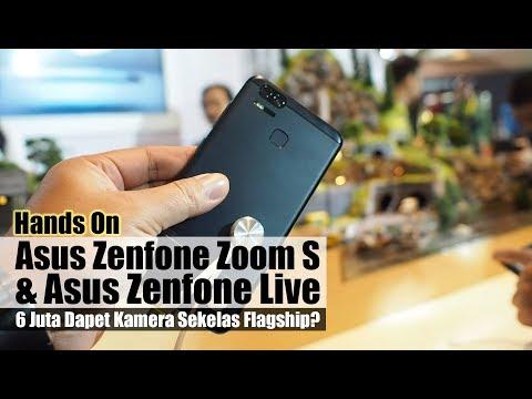 Hands On Asus Zenfone Zoom S & Asus Zenfone Live Indonesia : 6 Juta Dapet Kamera Sekelas Flagship ?