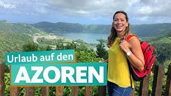 Azoren – Naturerlebnis im Atlantik | WDR Reisen