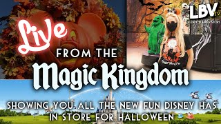 LIVE from the Magic Kingdom - Showing all the NEW Disney Halloween Fun!