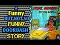 A DOORDASH FUNNY BUT NOT SO FUNNY STORY/ NEW DRIVERS PAY ATTENTION!