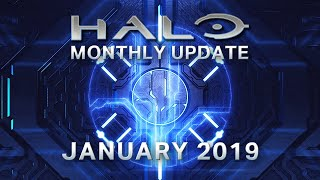 Halo Monthly Update - January 2019
